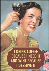 I Drink Coffee Because I Need It And.... fridge magnet (ep)